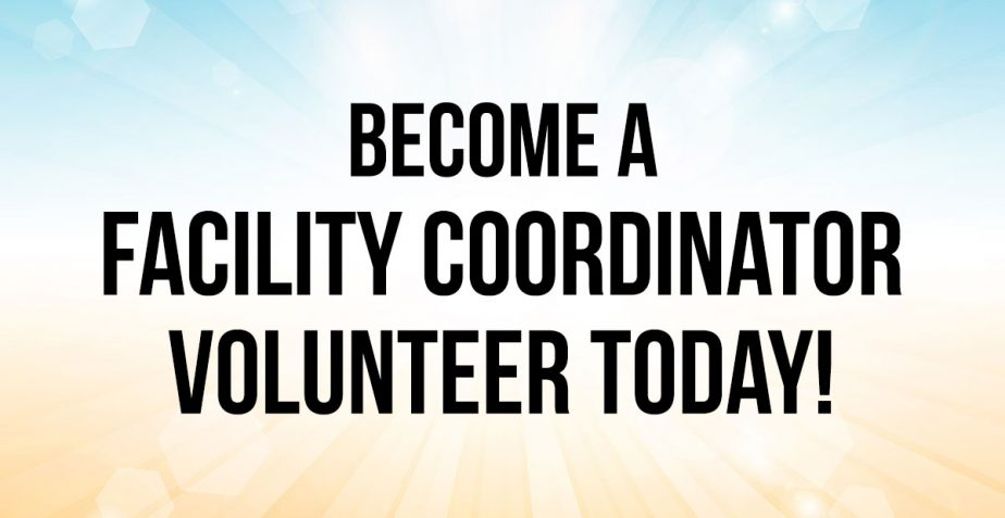 Become a Facility Coordinator Volunteer Today!