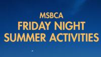 Friday Night Summer Activities